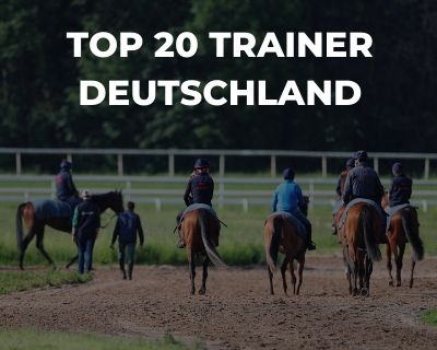 Top 20 Trainer Deutschland